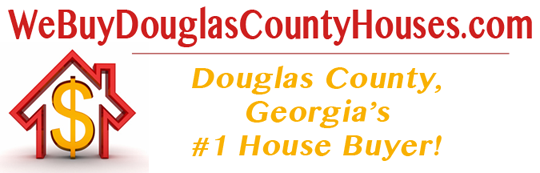 We Buy Houses In Douglas County Georgia